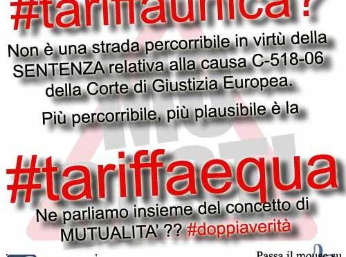 #tariffaunica ? Impossibile dice la Corte di Giustizia Europea. Parliamo allora di #tariffaequa e #mutualita'. #doppiaverita